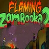 Flaming Zambooka 2 Game - Zombie Games