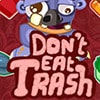 Dont Eat Trash Game - Arcade Games