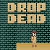 Drop Dead Game - Arcade Games